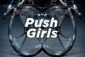 "New Reality Series ""Push Girls"" on The Sundance Channel"